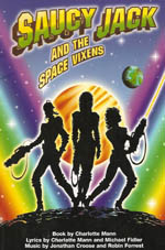 2007 Saucy Jack & the Space Vixens